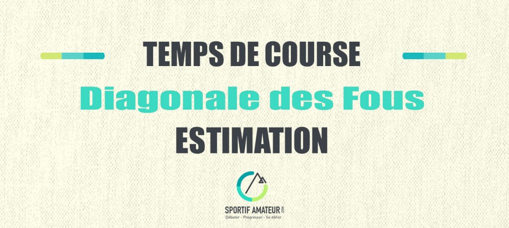 calcul estimation temps de course diagonale des fous