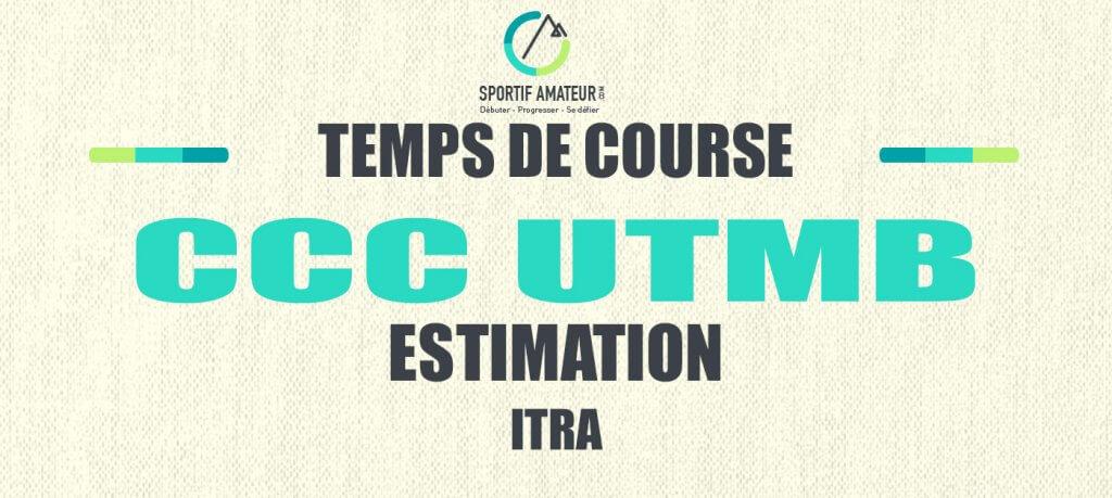 calcul estimation temps de course ccc utmb