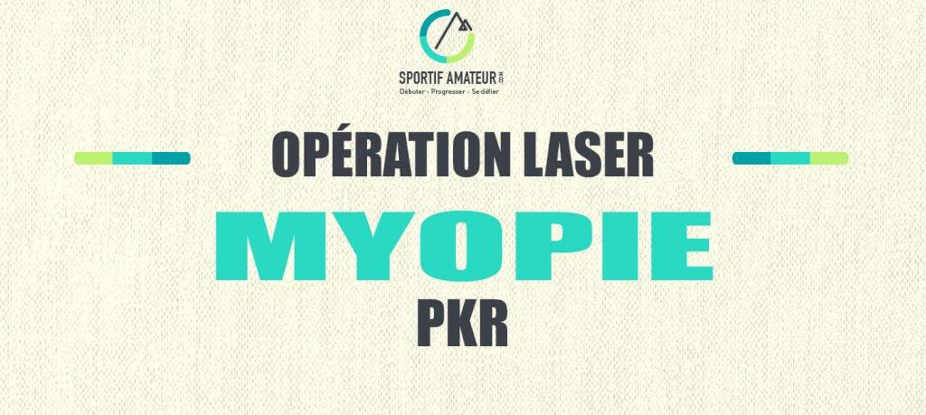 opération laser myopie