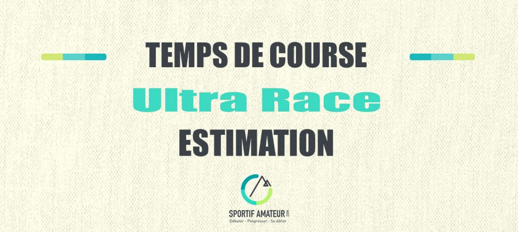 calcul estimation temps de course ultra race
