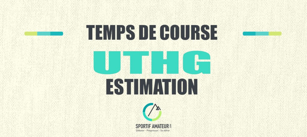 calcul estimation temps de course uthg