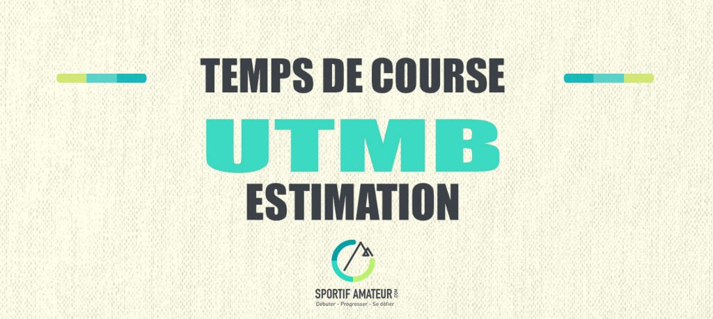 calcul estimation temps de course utmb
