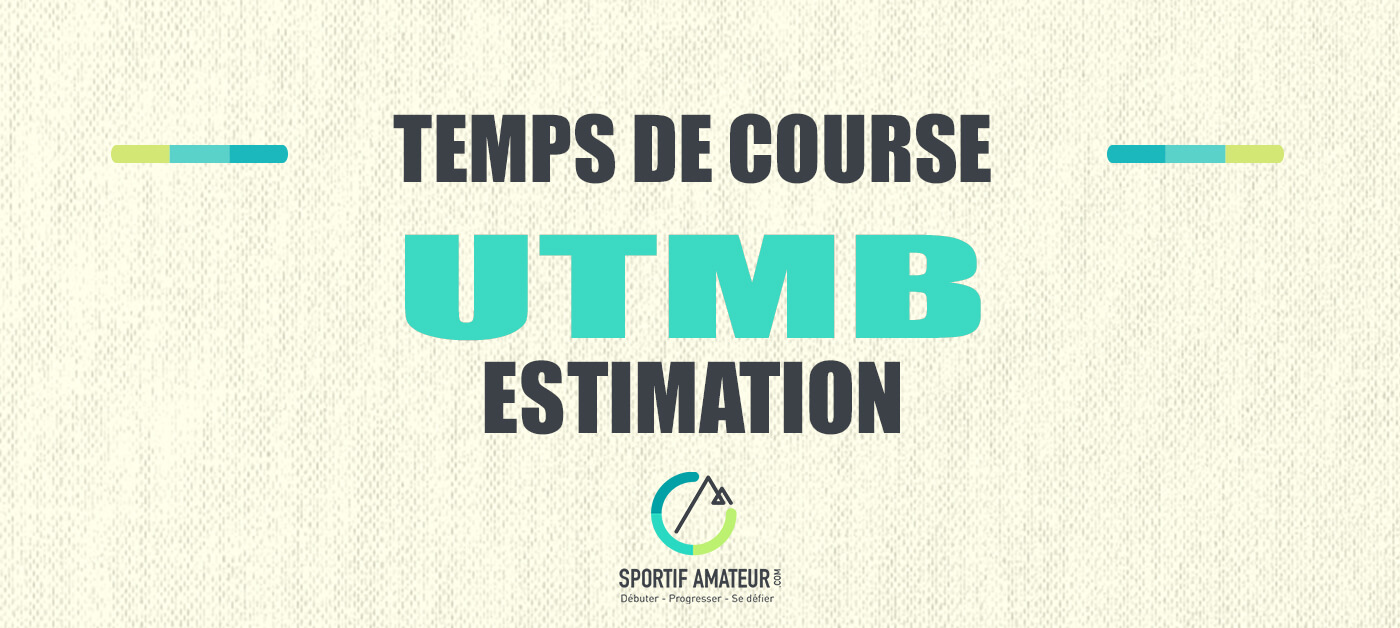 Estimation temps de course ultra trail