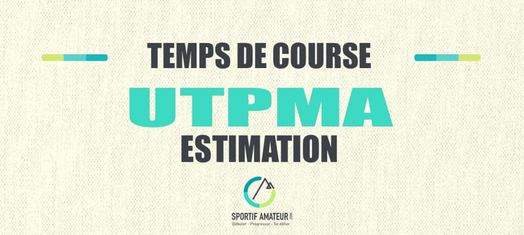 calcul estimation temps de course utpma